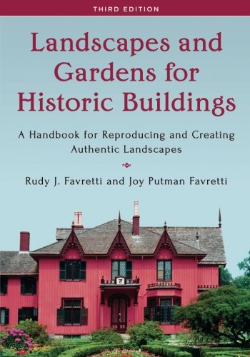 "New and Improved: The ""Bible"" for Restoring Historic Gardens - www.OldHouseGardens.com"